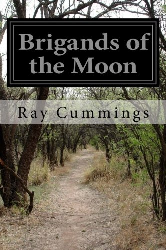 9781500585006: Brigands of the Moon