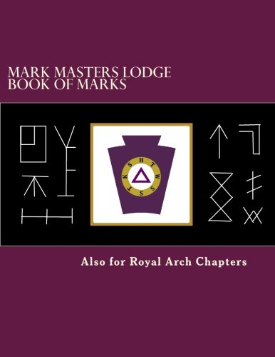 Mark Masters Lodge Book of Marks Also: Comp James F.