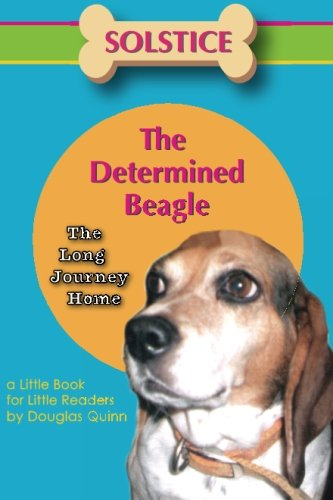 9781500589745: Solstice The Determined Beagle---Long Journey Home