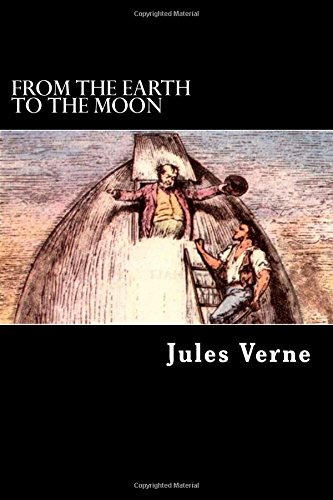 9781500590246: From the Earth to the Moon