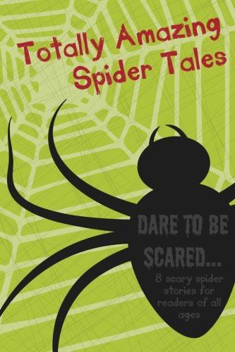 9781500592929: Totally Amazing Spider Tales