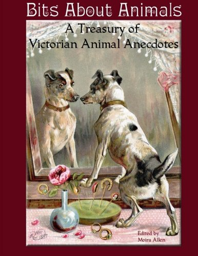 9781500593223: Bits About Animals: A Treasury of Victorian Animal Anecdotes