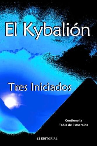 9781500594442: El Kybalion (Spanish Edition)