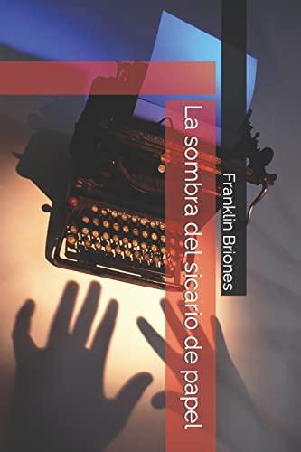 9781500596293: La sombra del  sicario  de papel