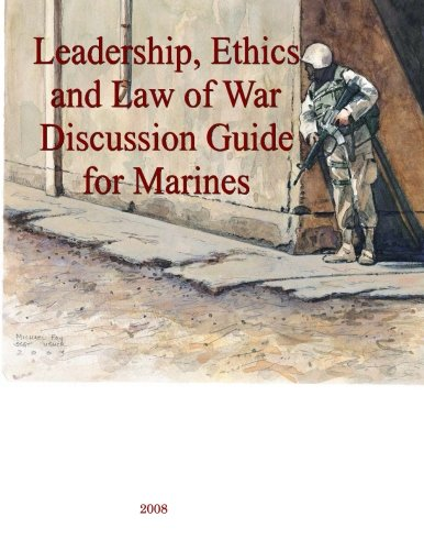 9781500596965: Leadership, Ethics and Law of War Discussion Guide for Marines