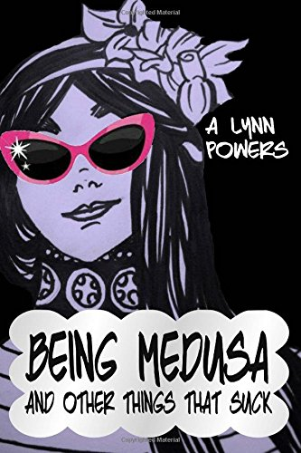9781500597191: Being Medusa: And Other Things That Suck (Volume 1)