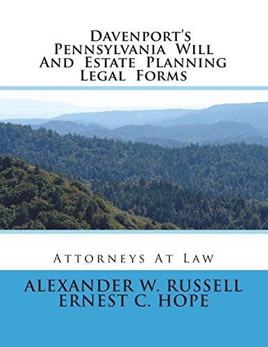 9781500597542: Davenport's Pennsylvania Will And Estate Planning Legal Forms