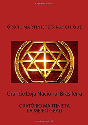 9781500597856: Oratorio Martinista: Primeiro Grau (Martinismo) (Volume 1) (Portuguese Edition)