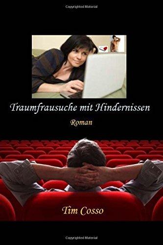 9781500598242: Traumfrausuche mit Hindernissen: Roman (German Edition)
