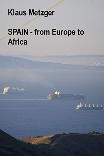9781500598662: SPAIN - from Europe to Africa