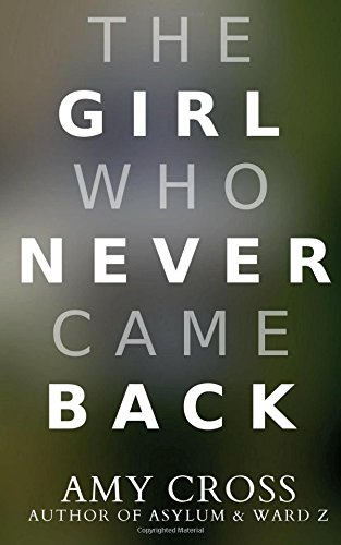 9781500599102: The Girl Who Never Came Back