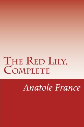 9781500599720: The Red Lily, Complete