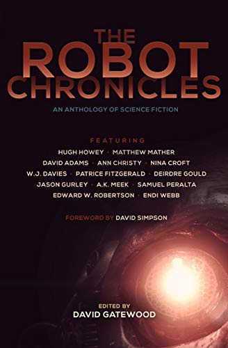 The Robot Chronicles: Adams, David and