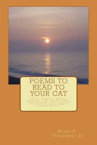 9781500601942: 1: Poems to Read to Your Cat: Poems about cats, pets, wildlife, nature, love and life (Volume 1)