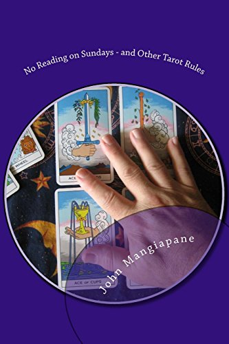 9781500603205: No Reading on Sundays - and Other Tarot Rules: Tarot Myths, Legends, and Tall Tales