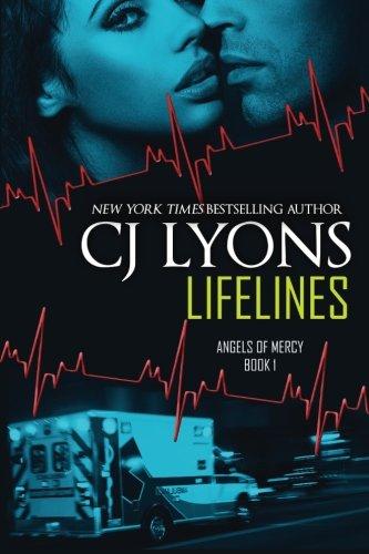 LIFELINES: Angels of Mercy, Book #1 (Volume: Lyons, CJ