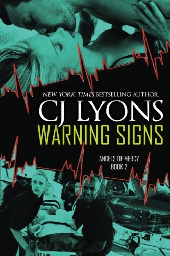 9781500605742: WARNING SIGNS: Angels of Mercy, Book #2 (Volume 2)