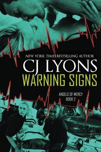 WARNING SIGNS: Angels of Mercy, Book #2 (Volume 2): CJ Lyons