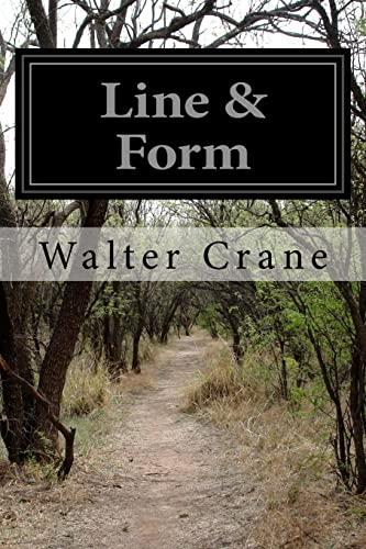 Line & Form: Crane, Walter
