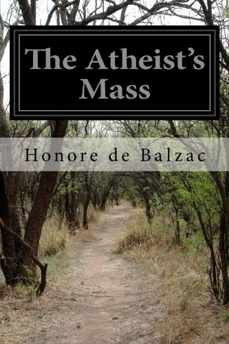 9781500613310: The Atheist's Mass