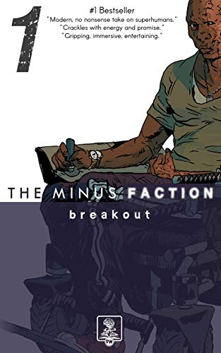 9781500614317: The Minus Faction - Episode One: Breakout (Volume 1)