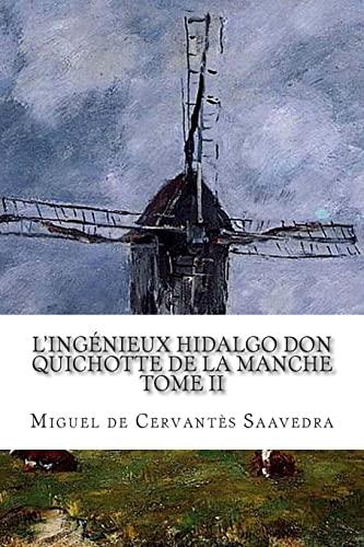 9781500615369: L'ingénieux hidalgo Don Quichotte de la Manche TOME II (French Edition)