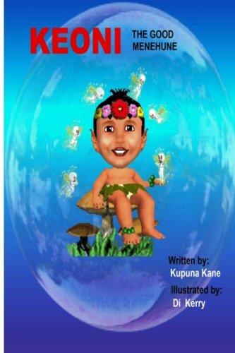Keoni the Good Menehune (Paperback): MR Kupuna Kane
