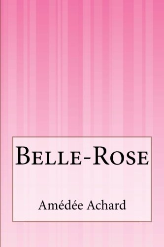 9781500616328: Belle-Rose (French Edition)