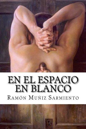 En el espacio en blanco: Sarmiento, Ramon Muniz