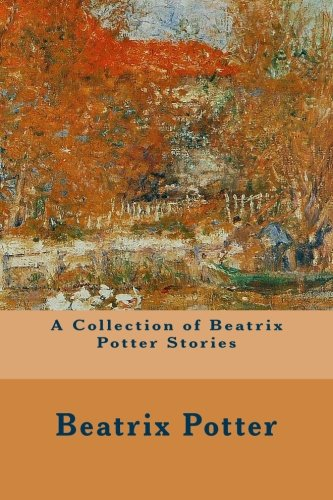 9781500620172: A Collection of Beatrix Potter Stories