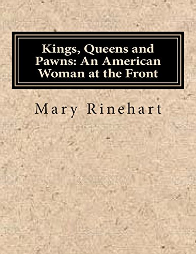 9781500621742: Kings, Queens and Pawns: An American Woman at the Front