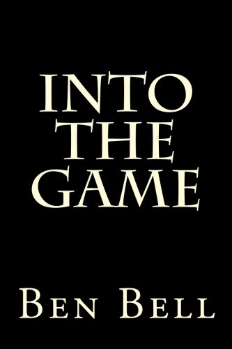 9781500622381: Into the Game (Beta) (Volume 1)