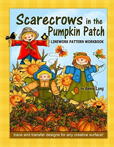 9781500623784: Scarecrows in the Pumpkin Patch: Linework Pattern Workbook