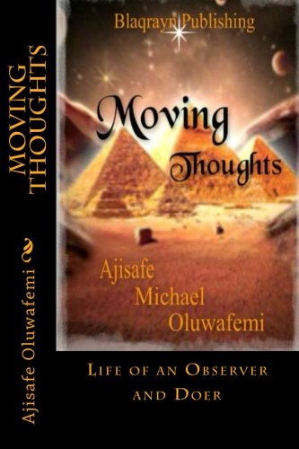 9781500624149: Moving Thoughts: Life of an Observer and Doer