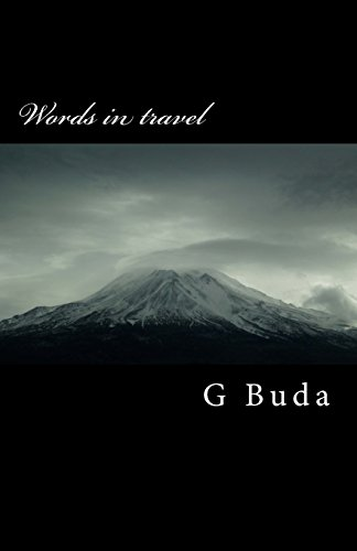 Words in travel: poetry words and other thoughts: G Buda