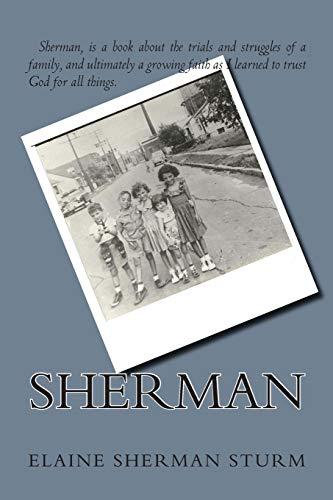 9781500625399: Sherman