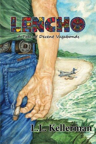 9781500626488: Lencho: A Tale Of Decent Vagabonds