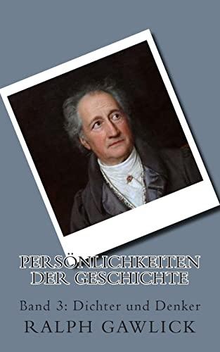 9781500629632: Pers�nlichkeiten der Geschichte: Band 3: Dichter und Denker