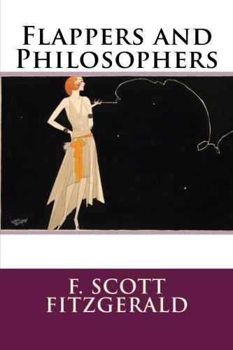 9781500629977: Flappers and Philosophers