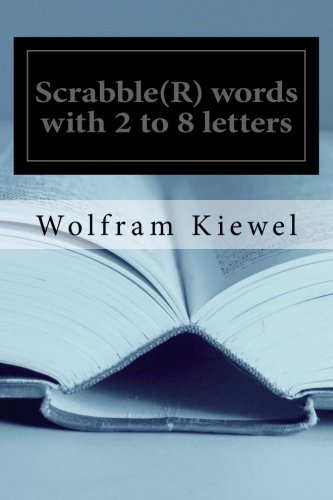 9781500631291: Scrabble(R) words with 2 to 8 letters