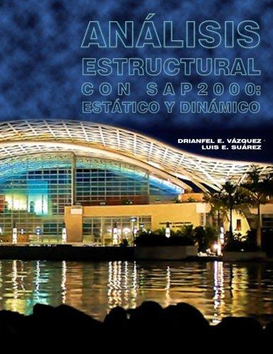 9781500633349: Analisis Estructural con SAP2000: Estatico y Dinamico (Spanish Edition)