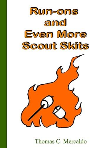 Run-ons and Even More Scout Skits (Volume 3): Mercaldo, Thomas