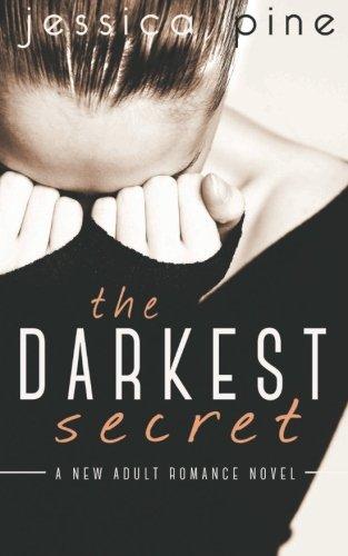 The Darkest Secret: A New Adult Romance Novel (Paperback): Jessica Pine