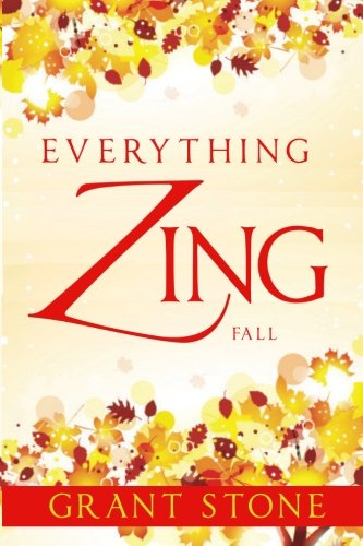 9781500635527: Everything Zing: Fall (Volume 4)
