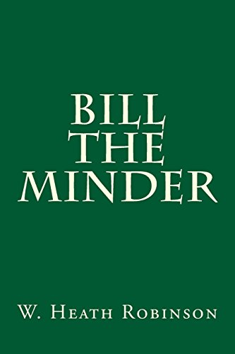 9781500635985: Bill the Minder