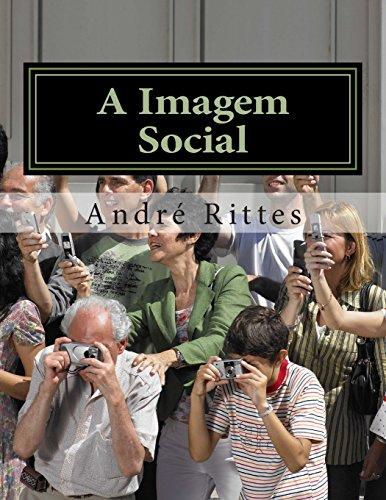 A Imagem Social: Decadencia E Dominacao Cultural: Rittes, Andre