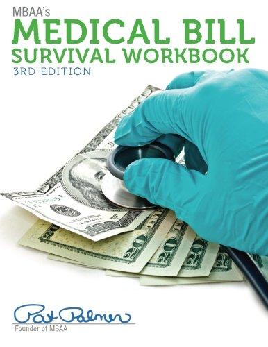 9781500636388: MBAA's Medical Bill Survival Workbook, 3rd Edition: Inside the Medical Billing Maze