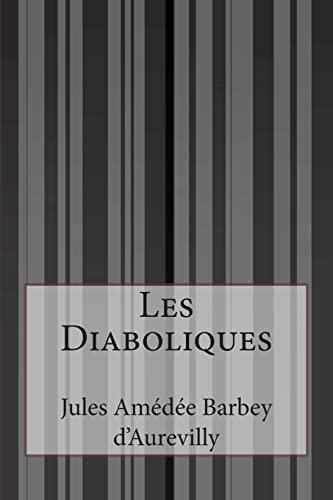 9781500637224: Les Diaboliques (French Edition)