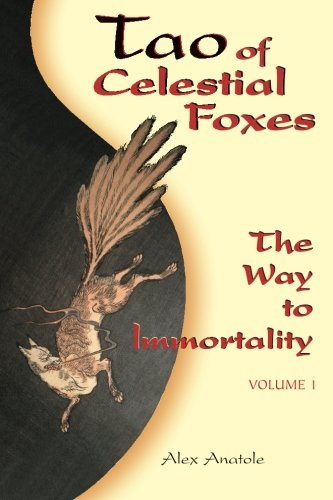 9781500638757: Tao of Celestial Foxes - The Way to Immortality: Volume 1