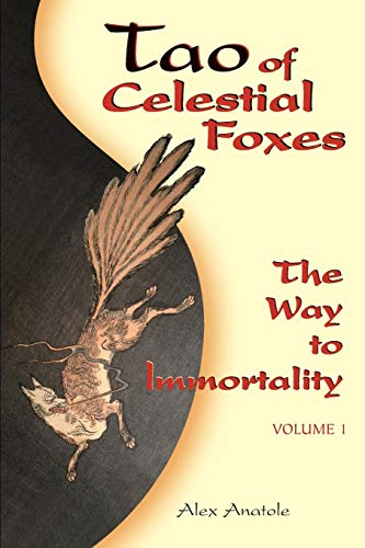 9781500638795: Tao of Celestial Foxes - The Way to Immortality: Volume 1